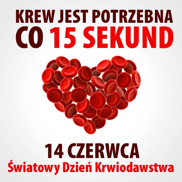 krew 14 czerwca Światowym Dniem Krwiodawstwa i Krwiodawcy