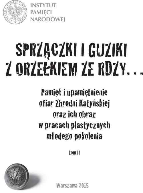 Sprzączki i guziki z orzełkiem ze rdzy Dzień Pamięci Ofiar Zbrodni Katyńskiej