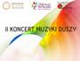 II Koncert Muzyki Duszy w Ośrodku Spotkania Kultur @ Ośrodek Spotkania Kultur w Dąbrowie Tarnowskiej   Dąbrowa Tarnowska   małopolskie   Polska