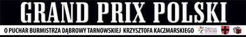 Grand Prix Polski o Puchar Burmistrza Dąbrowy Tarnowskiej 2017 Zapraszamy na Grand Prix Polski PTT oraz Ogólnopolski Festiwal Tańca Latin Dance Show o Puchar Burmistrza Dąbrowy Tarnowskiej Krzysztofa Kaczmarskiego 2018