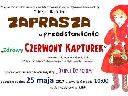 Dzieci Dzieciom Zaproszenie Na Przedstawienie O Czerwonym Kapturku