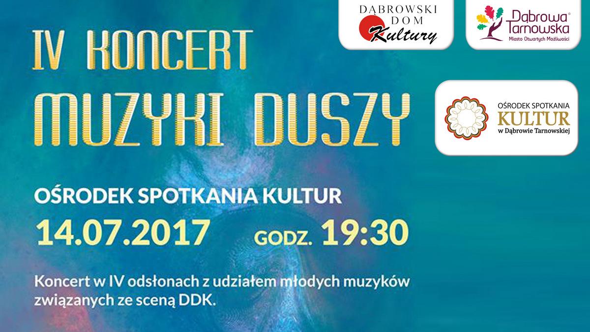 Koncert Muzyki Duszy Dni Dąbrowy Tarnowskiej 2017 tuż tuż...
