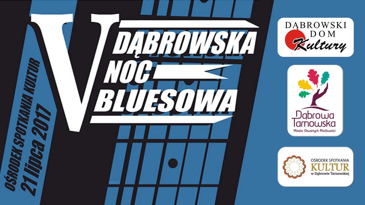 VNocBluesowa Dni Dąbrowy Tarnowskiej 2017 tuż tuż...