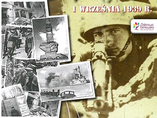 1 wrzesnia 1939 80. rocznica napaści hitlerowskich Niemiec na Polskę i wybuchu II Wojny Światowej
