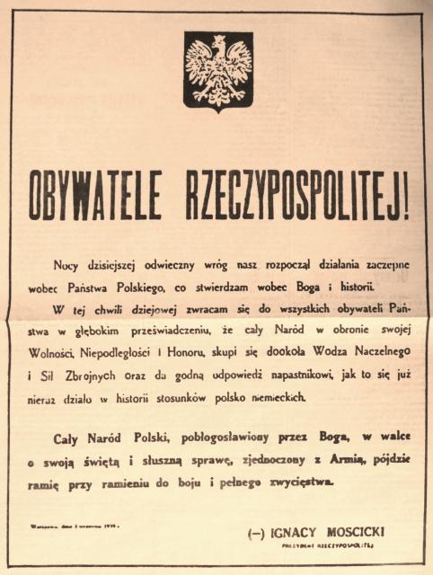 1. odezwa prezydenta ignacego moscickiego 80. rocznica napaści hitlerowskich Niemiec na Polskę i wybuchu II Wojny Światowej