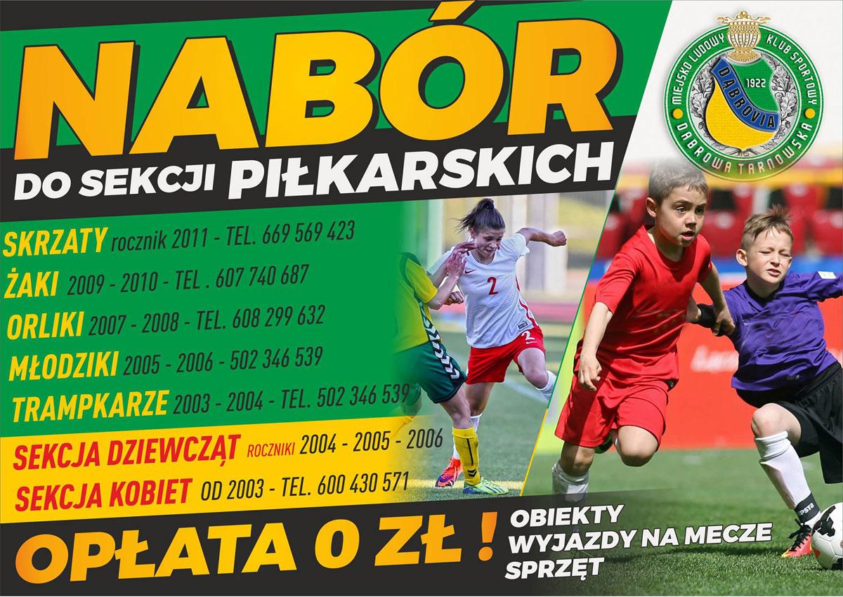 Nabór sekcje MLKS Dąbrovia MLKS Dąbrovia ogłasza nabór do sekcji piłkarskich