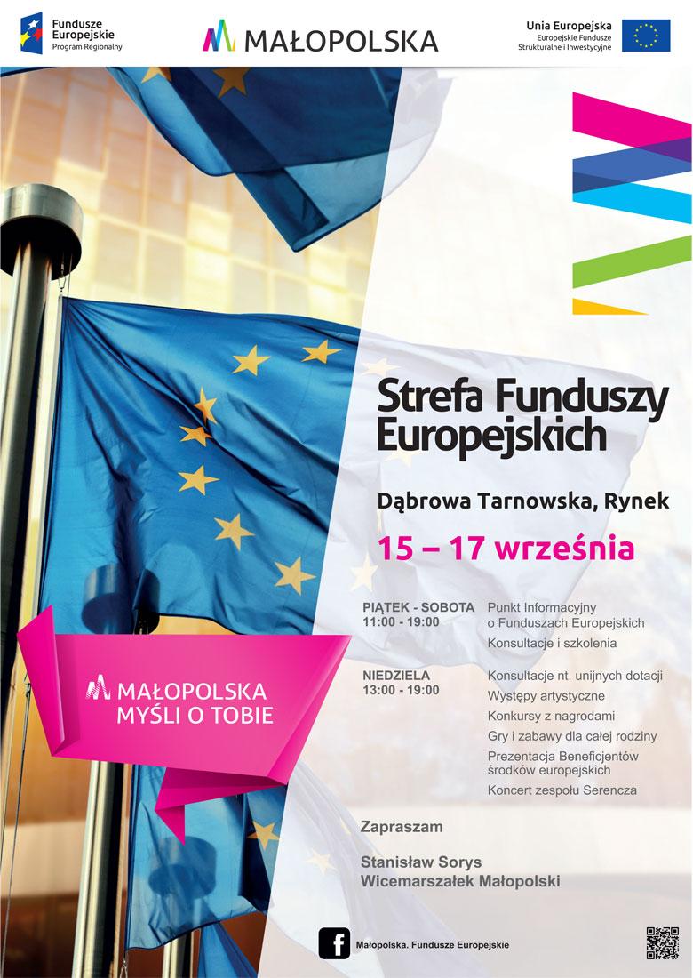 plakat SFE DT 2017 Strefa Funduszy Europejskich Małopolska Myśli o Tobie zaprasza do Dąbrowy Tarnowskiej – 15 17 września