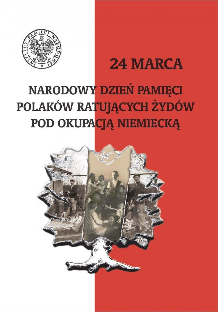 1 131914 g Wspominając Rodzinę Mędalów z Szarwarku czcimy Narodowy Dzień Pamięci Polaków Ratujących Żydów pod okupacją niemiecką