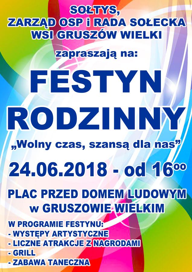 """Festyn Gruszów Wielki 24 06 2018 Zapraszamy na Festyn Rodzinny """"Wolny czas szansą dla nas"""" w Gruszowie Wielkim"""