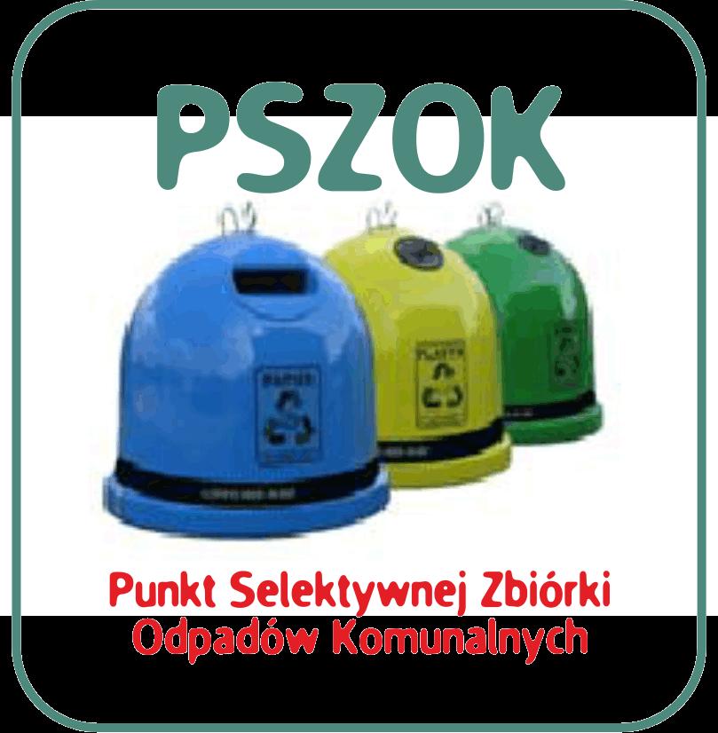 pszok 1 Prawie milionowe dofinansowanie unijne na przebudowę Punktów Selektywnej Zbiórki Odpadów Komunalnych w gminie Dąbrowa Tarnowska
