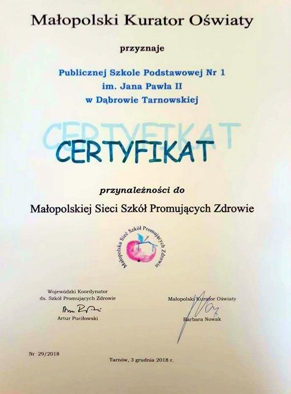 """certyfikatPSPnr1 Certyfikat """"Szkoły Promującej Zdrowie"""" dla Publicznej Szkoły Podstawowej nr 1"""