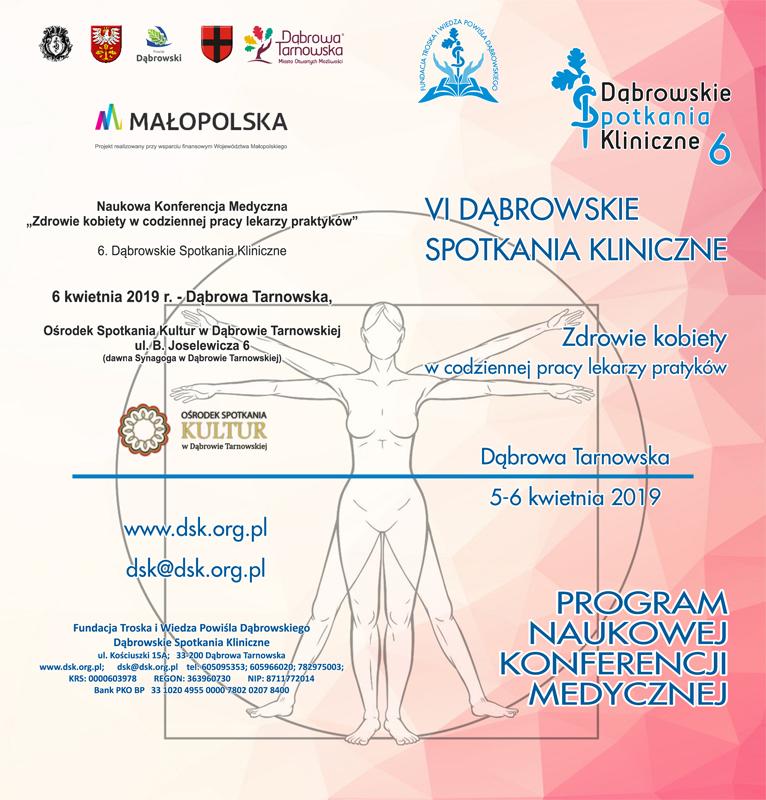 Program DL DSK6 1 Zapraszamy na VI Dąbrowskie Spotkania Kliniczne Zdrowie kobiety w codziennej pracy lekarzy praktyków.< />Rejestracja na DSK6 rozpoczęta