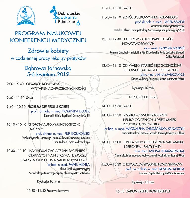 Program DL DSK6 2 Zapraszamy na VI Dąbrowskie Spotkania Kliniczne Zdrowie kobiety w codziennej pracy lekarzy praktyków.< />Rejestracja na DSK6 rozpoczęta