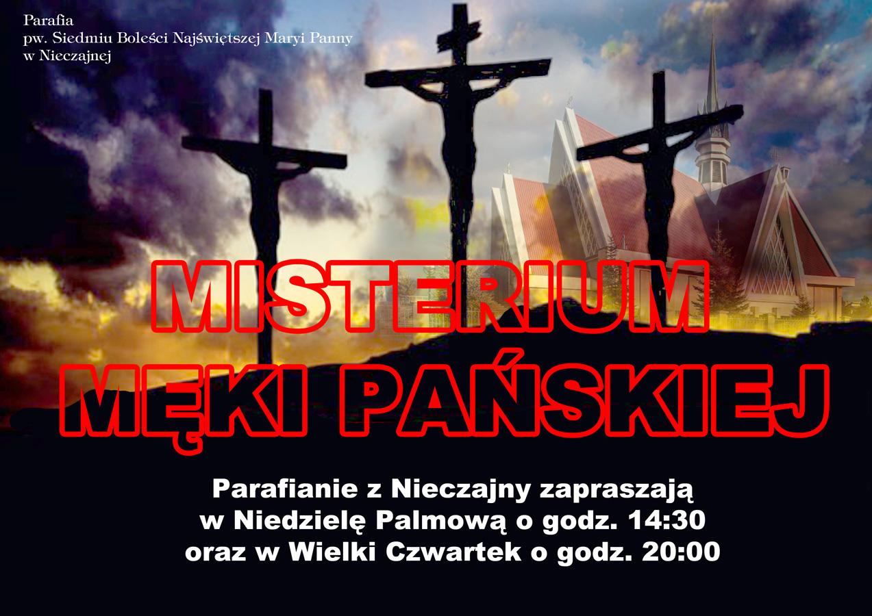 Plakat Misteriu Męki Pańskiej 2019 NG Zapraszamy na Misterium Męki Pańskiej w Niejczanie Górnej