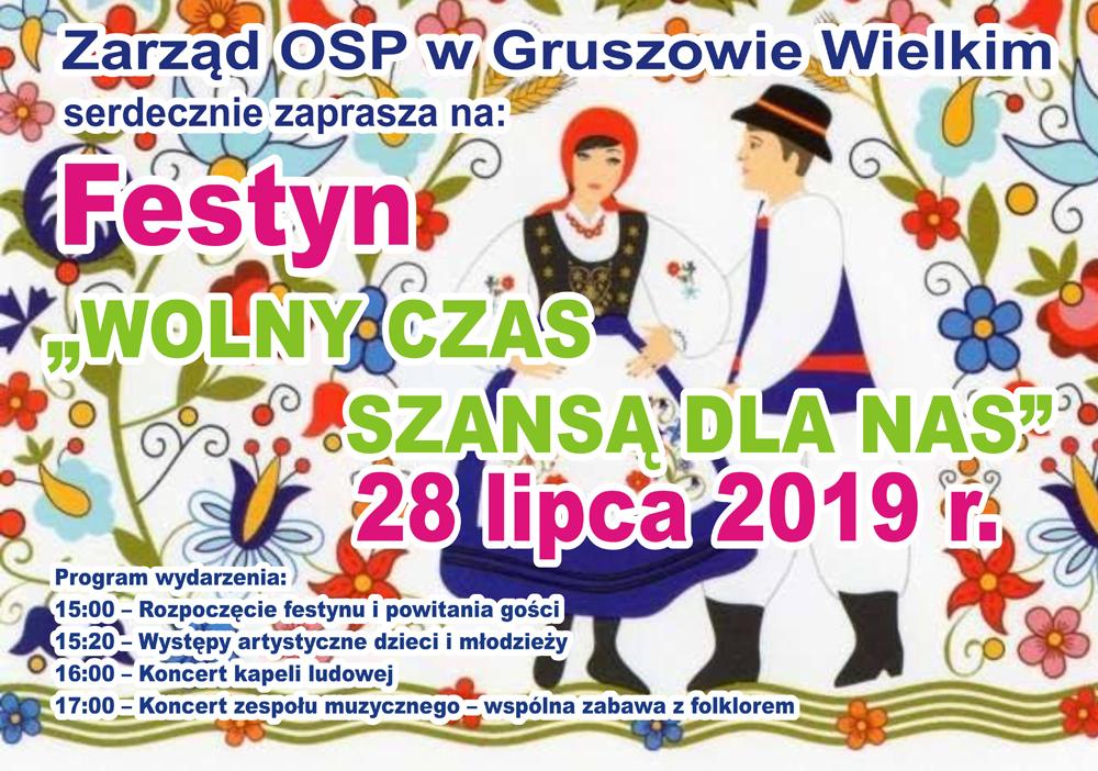 Poza WOLNY CZAS... Gruszów Wielki 2019 OSP w Gruszowie Wielki zaprasza na festyn Wolny czas szansą dla nas