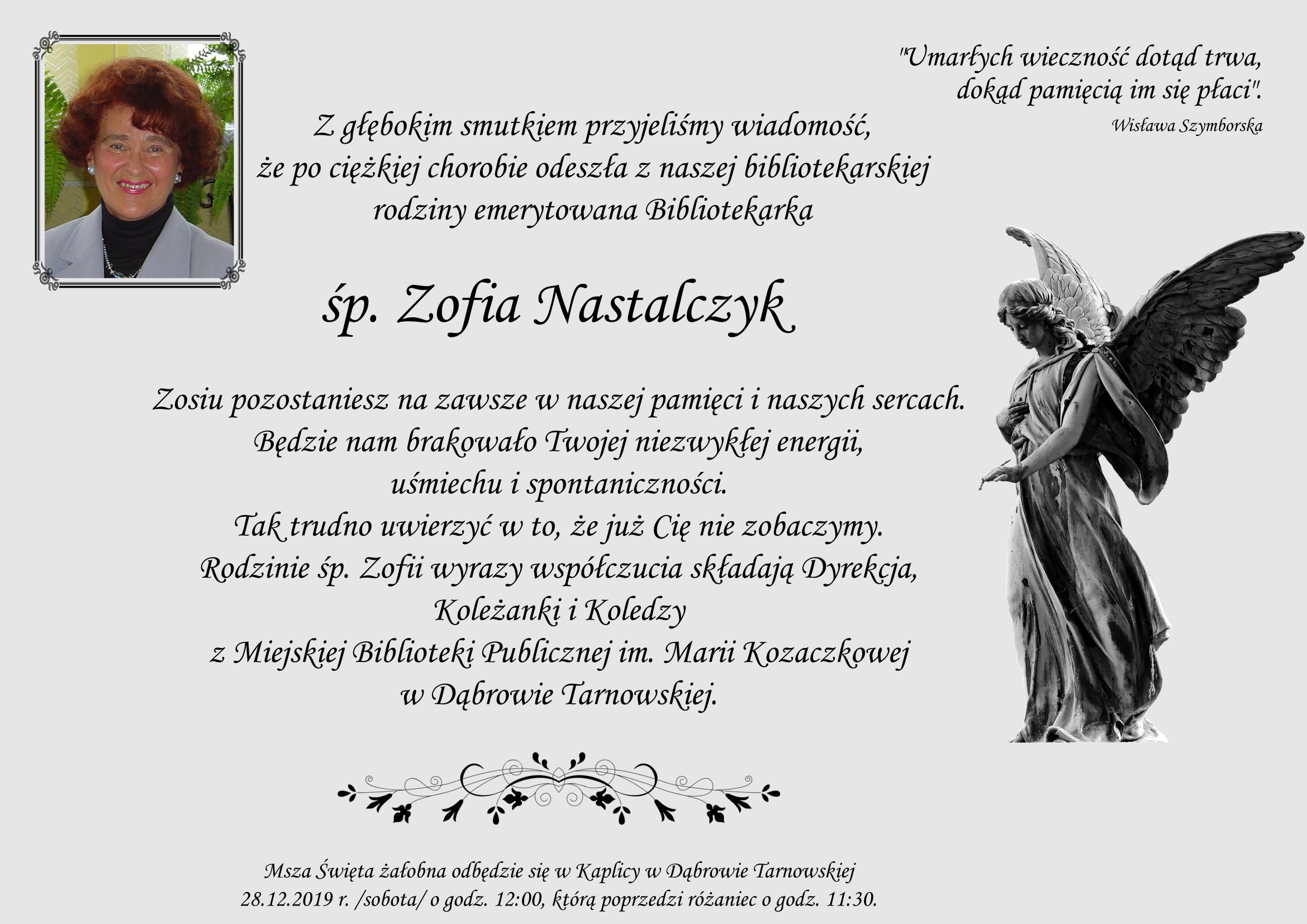 Nekrolog <font color=gr />Zmarła Zofia Nastalczyk   emerytowany pracownik Miejskiej Biblioteki Publicznej w Dąbrowie Tarnowskiej</font>