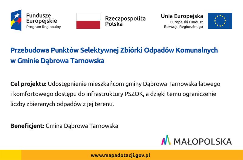 tablica Przebudowano Punkty Selektywnej Zbiórki Odpadów Komunalnych w Gminie Dąbrowa Tarnowska