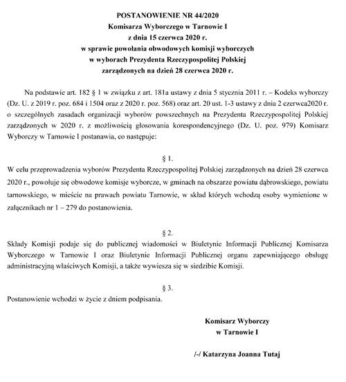 Postanowienie komisarza 1 o ObKW 20200615 1542 Postanowienie Komisarza Wyborczego w Tarnowie w sprawie powołania obwodowych komisji wyborczych w Gminie Dąbrowa Tarnowska w wyborach Prezydenta RP