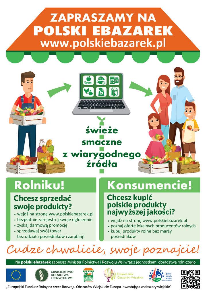 PLAKAT A3 polskiebazarek 1 1 Ogólnopolski serwis Polski e bazarek pomaga w nawiązanie kontaktów między producentami i konsumentami żywności