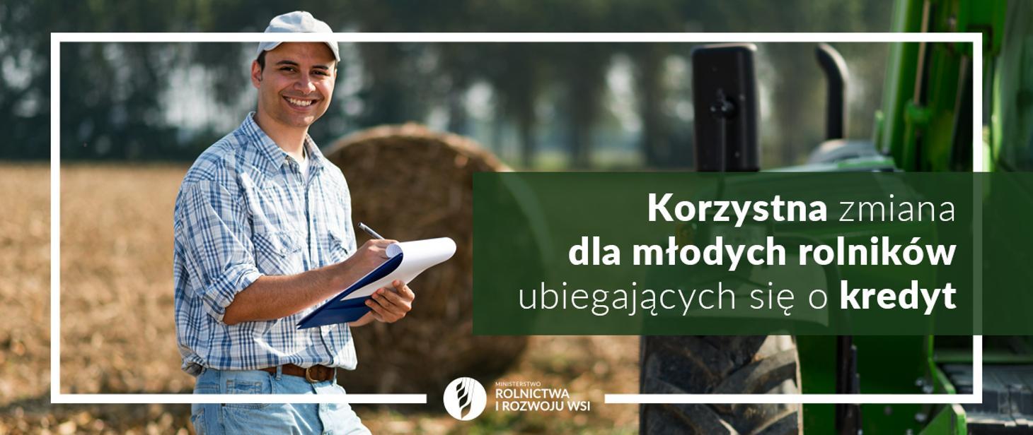 mlody rolnikjpg Korzystna zmiana dla młodych rolników ubiegających się o kredyt