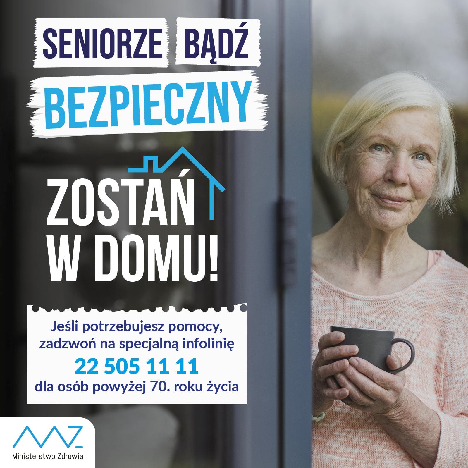 seniorze zostań w domu  Jesteś seniorem lub masz wśród bliskich osobę starszą? Dowiedz się, gdzie możesz zwrócić się o pomoc w czasie pandemii