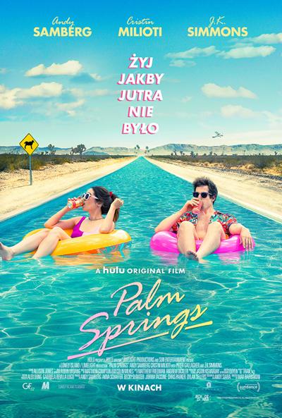 """Palm Springs plakatPL lekki Komedia na pocieszenie w trudnych czasach   """"Palm Springs"""""""