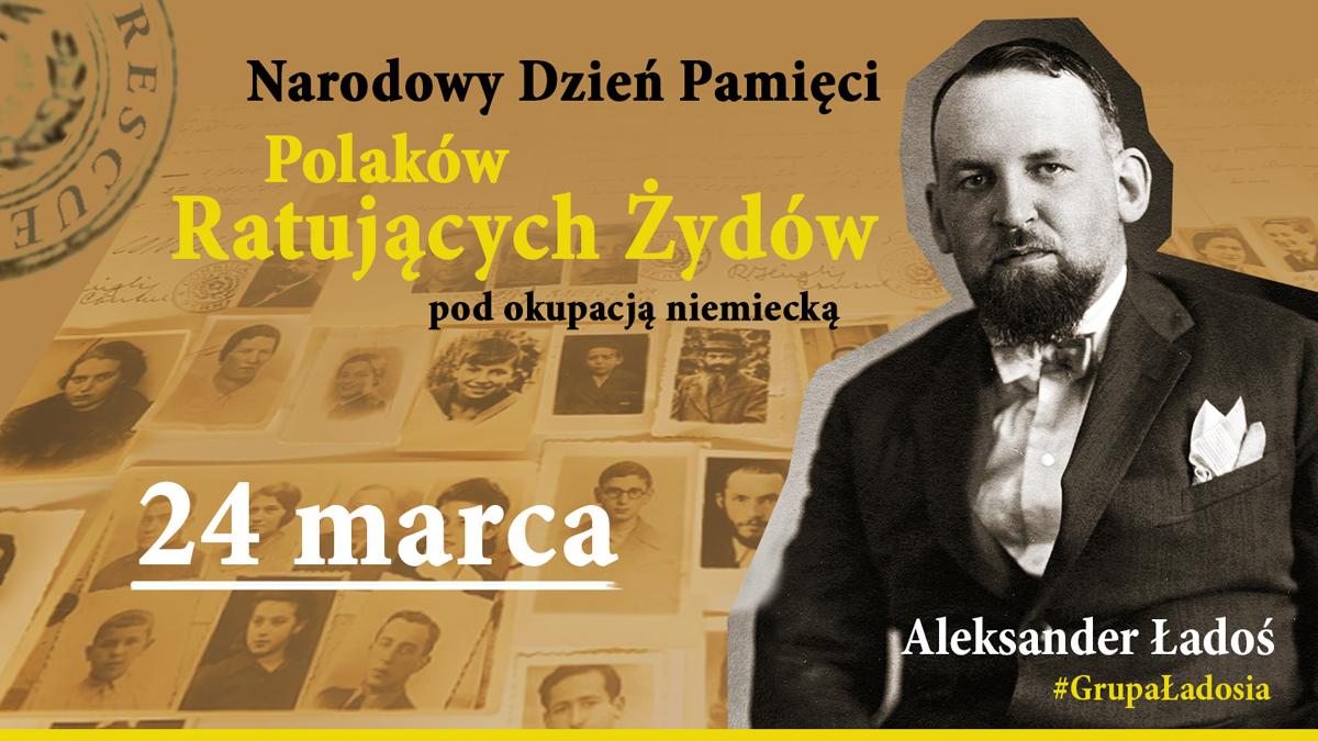Grupa Ładosia Dzień Pamięci Polaków ratujących Żydów pod okupacją niemiecką