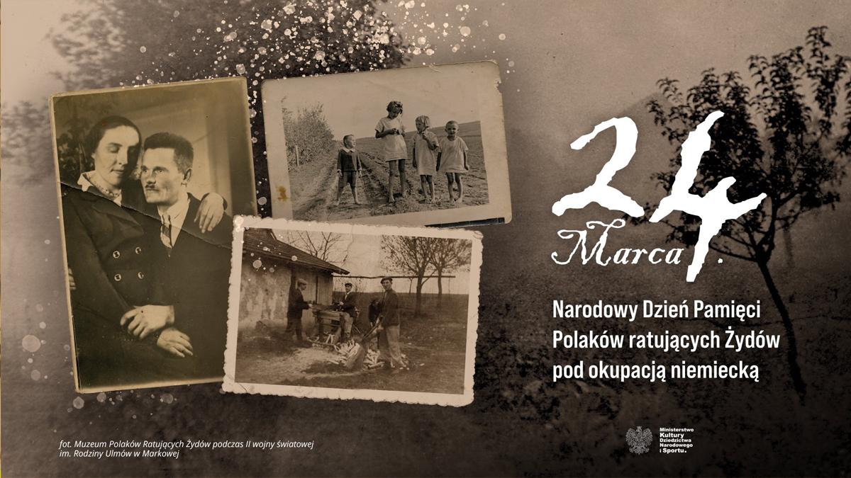 Ulmowie Dzień Pamięci Polaków ratujących Żydów pod okupacją niemiecką