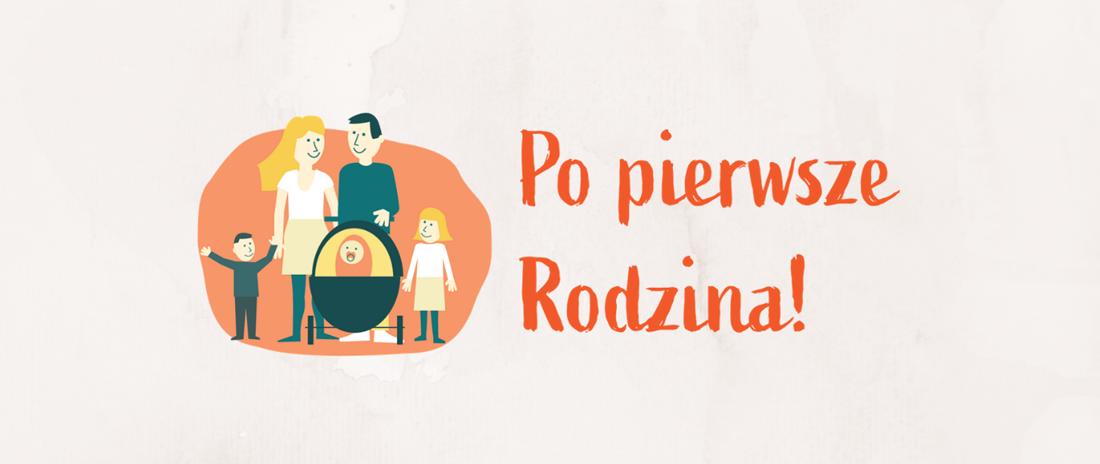 """Po pierwsze rodzina Startuje druga edycja Konkursu """"Po pierwsze Rodzina!"""""""