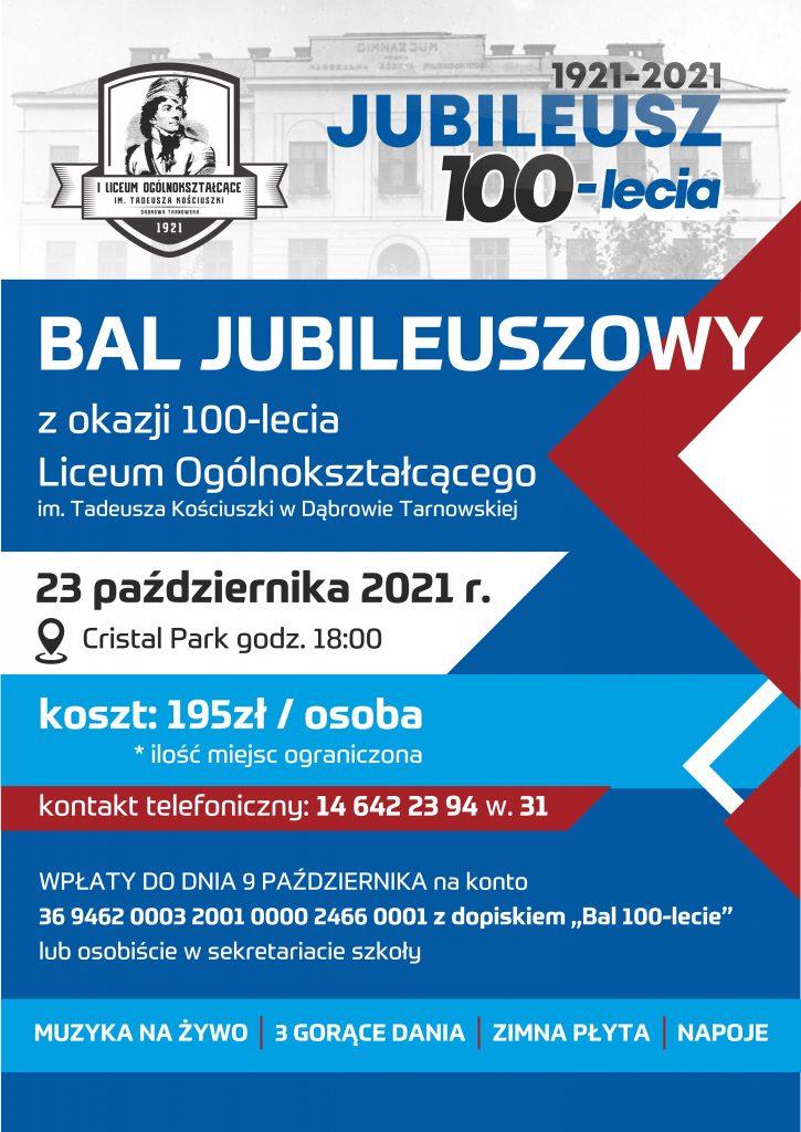 plakat na bal jubileuszowy 725x1024 Dyrekcja wraz z Gronem Pedagogicznym I LO zapraszają serdecznie na galę jubileuszową z okazji 100 lecia szkoły